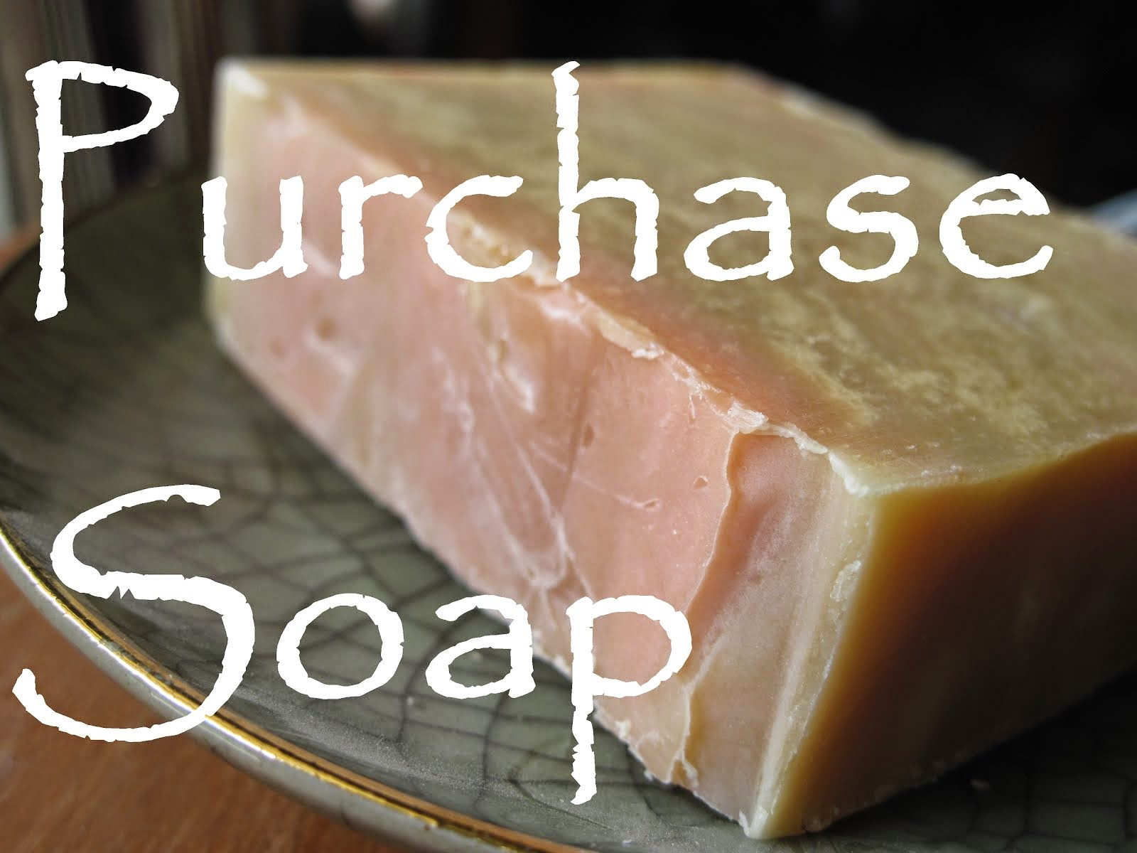 Purchase Soap