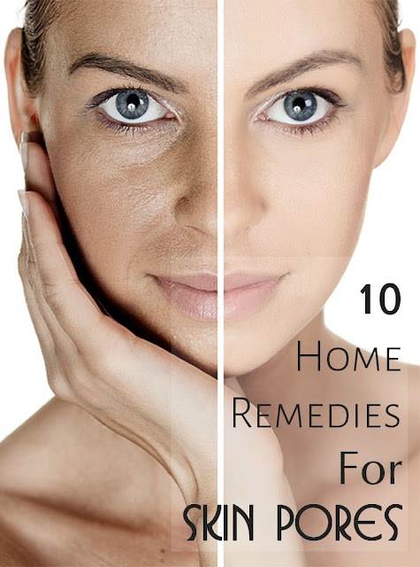 Effective Home Remedies For Skin Pores