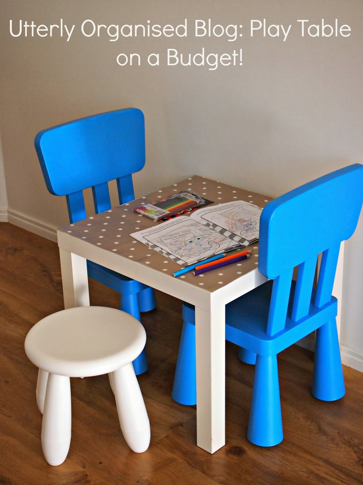 a children 39 s play table on a budget utterly organised. Black Bedroom Furniture Sets. Home Design Ideas
