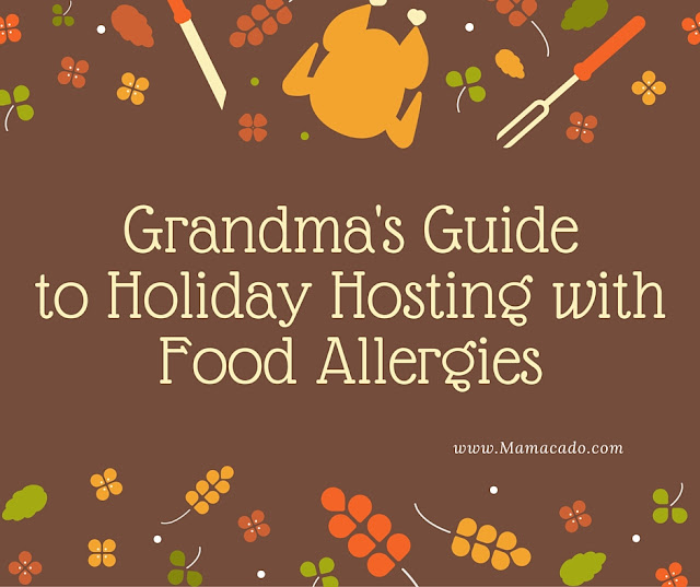 Holiday Hosting with Food Allergies from www.Mamacado.com