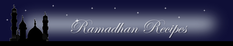 Ramadhan Recipes