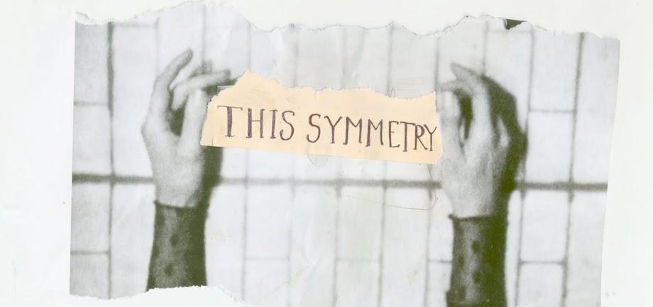 THIS SYMMETRY
