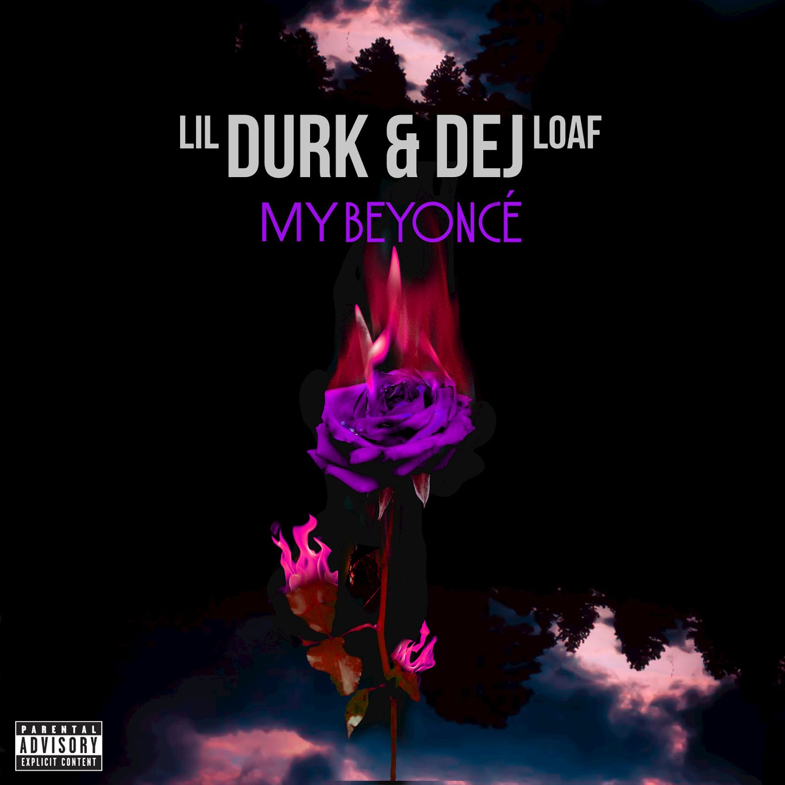 Lil Durk - My Beyoncé (feat. DeJ Loaf) - Single Cover