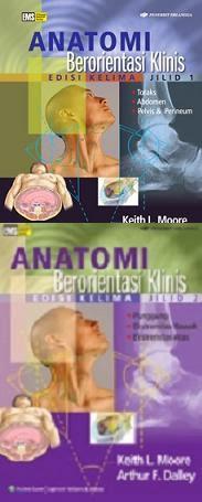 Buku Anatomi Berorientasi Klinis 1 jilid  dan 2 by Keith L. Moore