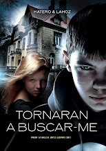 Tornaran a buscar-me