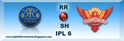 RR vs SH Live Streaming Video and IPL 6 Highlight Video and Records