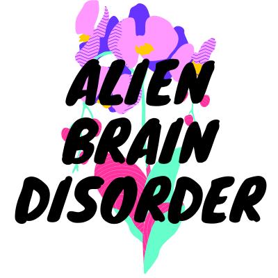 Alien Brain Disorder