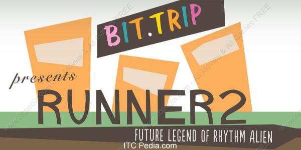 Runner 2 Future Legend of Rhythm Alien - FANiSO