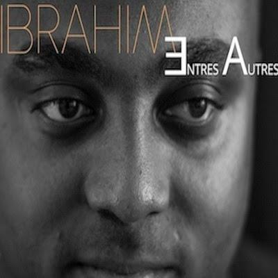 Ibrahim - Entre Autres (2015)