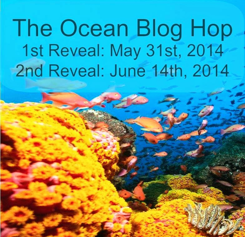 Ocean Blog Hop -  2nd Reveal!