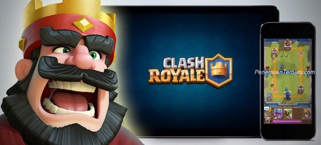 Game Clash Royale Mirip Clash of Clans CoC