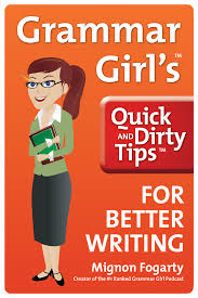 LITTLE TIPS FROM THE GRAMMAR GIRL