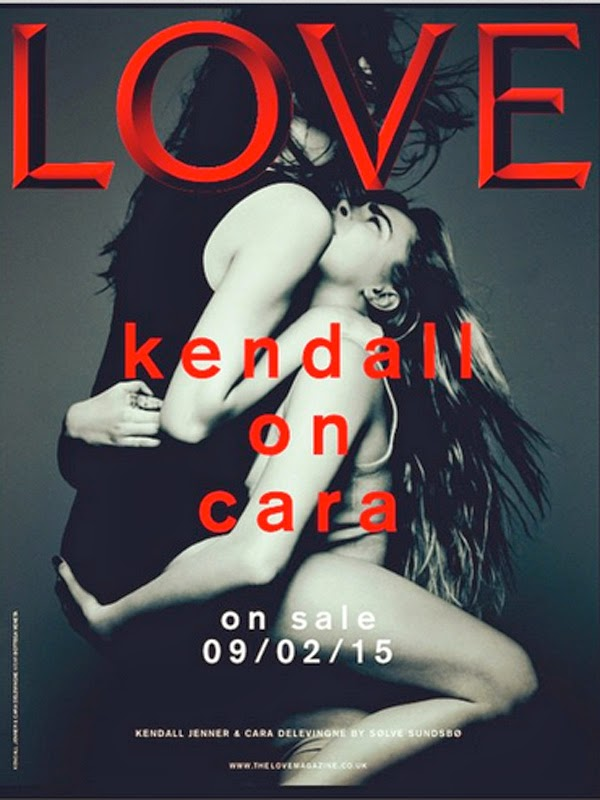 Kendall Jenner and Cara Delevingne in a passionate embrace for the cover of LOVE Magazine February 2015