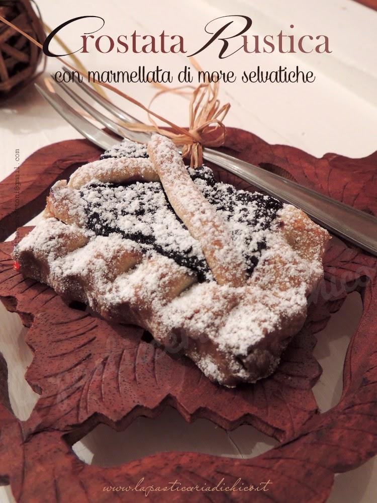crostata rustica con marmellata di more selvatiche