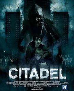 Thành Lũy - Citadel (2012) Poster