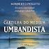 Cartilha do Médium Umbandista - Norberto Peixoto