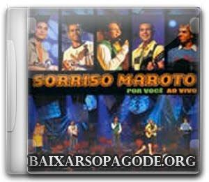 CD Sorriso Maroto - Por Você Ao Vivo (2005)
