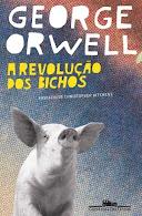 """George Orwell. """"A revolução dos bichos"""""""