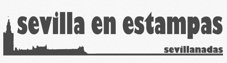 Sevillanadas, Sevilla en Estampas