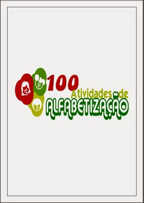 Apostila + de 100 Atividades para Alfabetização