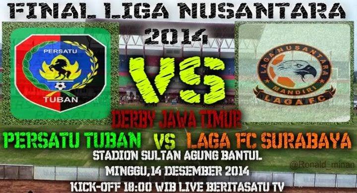 Persatu Tuban vs Laga FC  Jilid II di Final Liga Nusantara