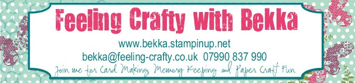 Stampin' Up! UK Feeling Crafty - Bekka Prideaux Stampin' Up! UK Independent Demonstrator