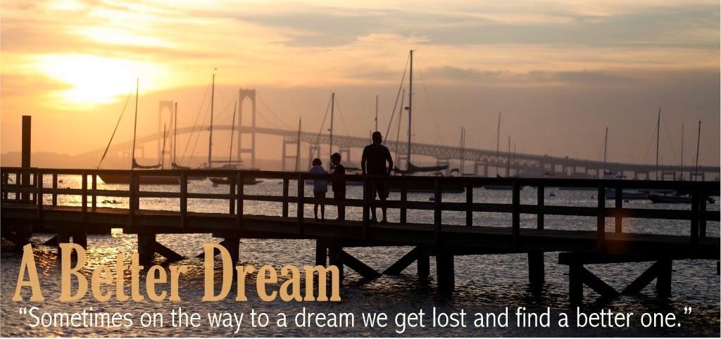 A Better Dream