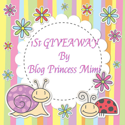 1St GIVEAWAY By Blog Princess Mim