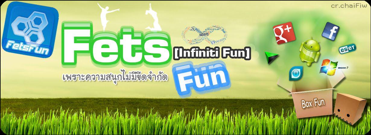 FetsFun(Infinity Fun)