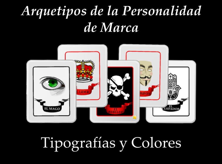 Arquetipos de la personalidad corporativa, tipografía y colores. El blog del copywiter