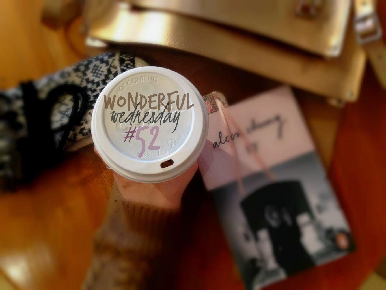 Wonderful Wednesday #52