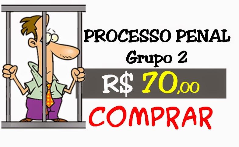 PROCESSO PENAL - grupo 2