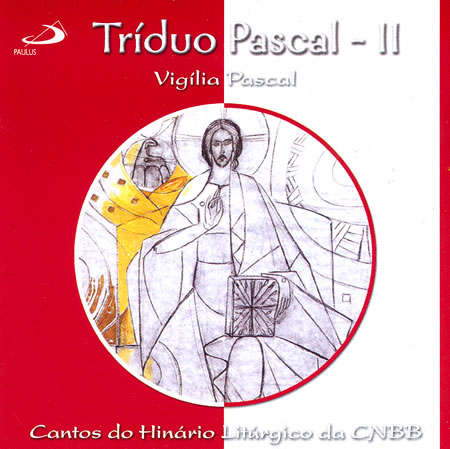 Click na imagem e baixe as partituras do Triduo Pascal II