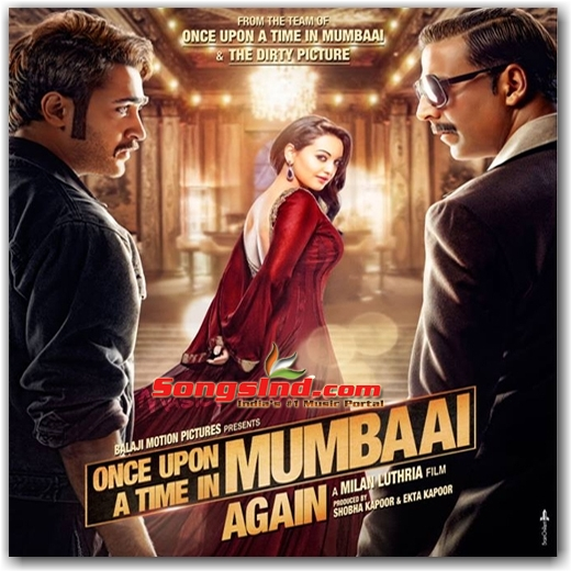 Free Download Mp3 Songs Of Film Once Upon A Time In Mumbaai 2
