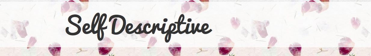 Self Decriptive