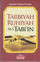 tarbiyah ruhiyah ala tabiin rumah buku iqro buku dakwah