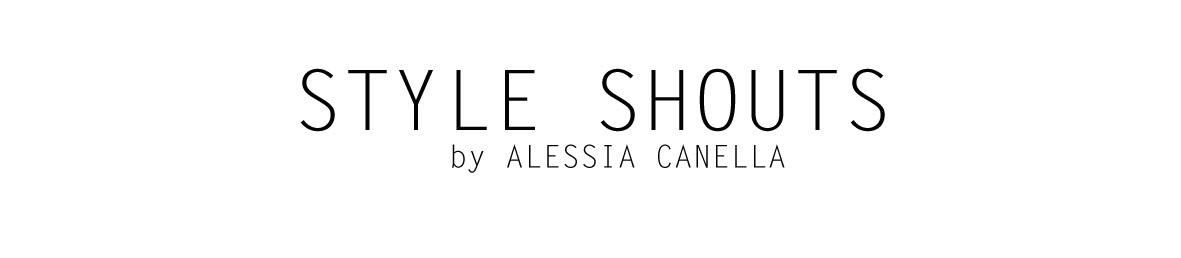 STYLE SHOUT BLOG di ALESSIA CANELLA
