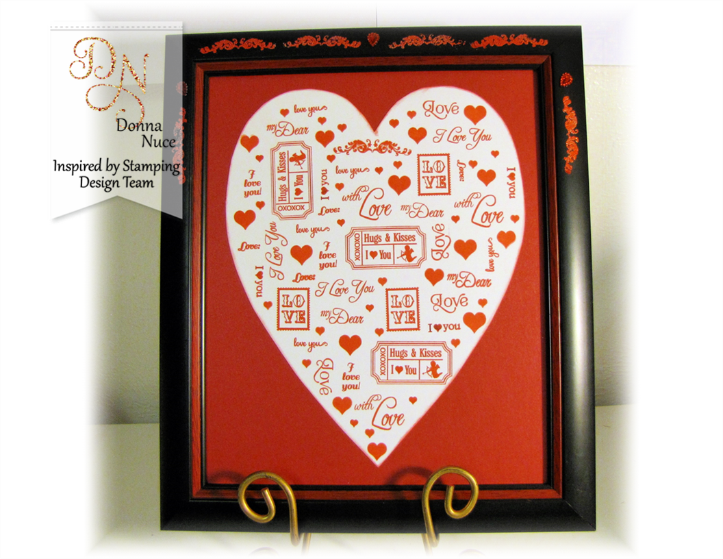 Inspired by Stamping, Crafty Colonel, Various Stamp Sets, Home Decor, Valentines day