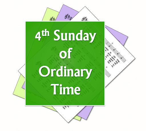 A Selection Of Hymns And Songs Based On Themes From The Roman Catholic Lectionary For Fourth Sunday Ordinary Time Year B