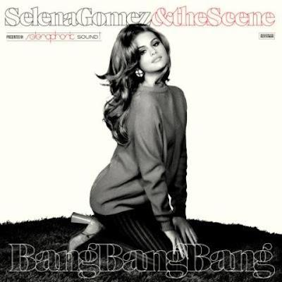 Selena Gomez 'Bang Bang