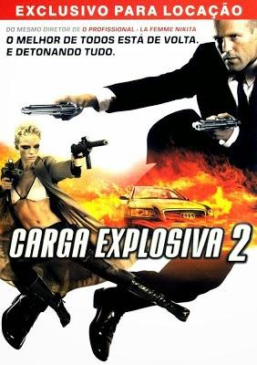 Carga Explosiva 2 Dublado