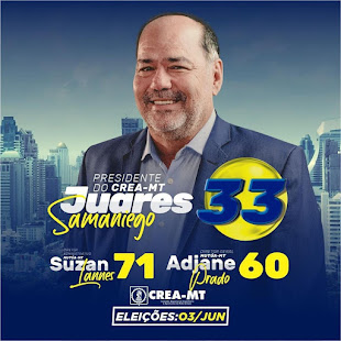 VOTE PARA PRESIDENTE DO CREA-MT  EM JUARES SAMANIEGO