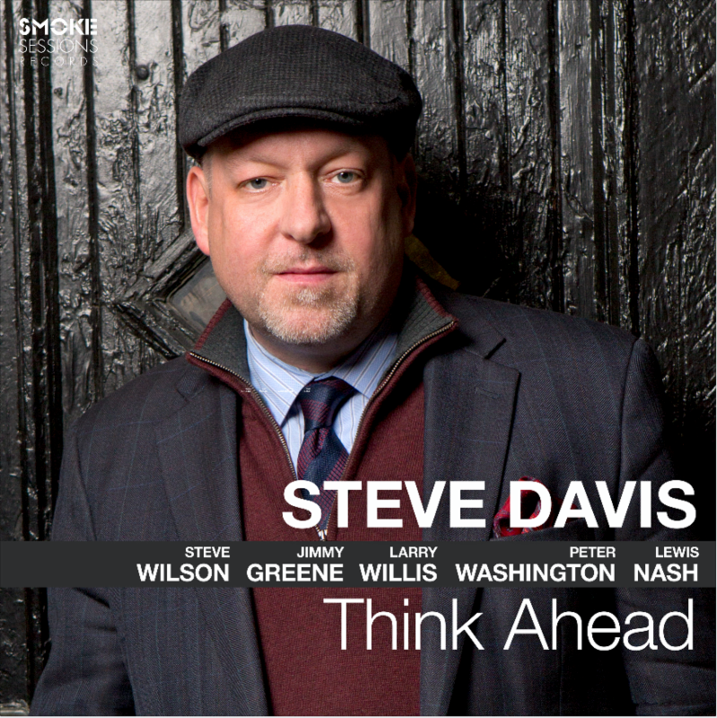 STEVE DAVIS: THINK AHEAD