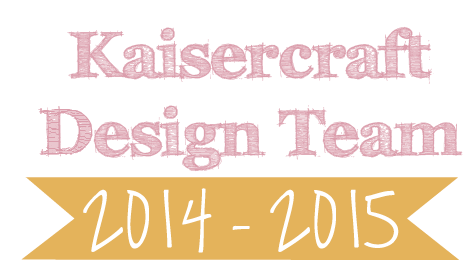 I AM ON THE DESIGN TEAM FOR KAISERCRAFT