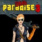 Dead Paradise 3   Juegos15.com