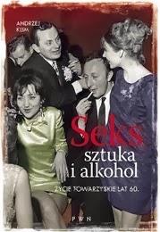 http://lubimyczytac.pl/ksiazka/195817/seks-sztuka-i-alkohol-zycie-towarzyskie-lat-60