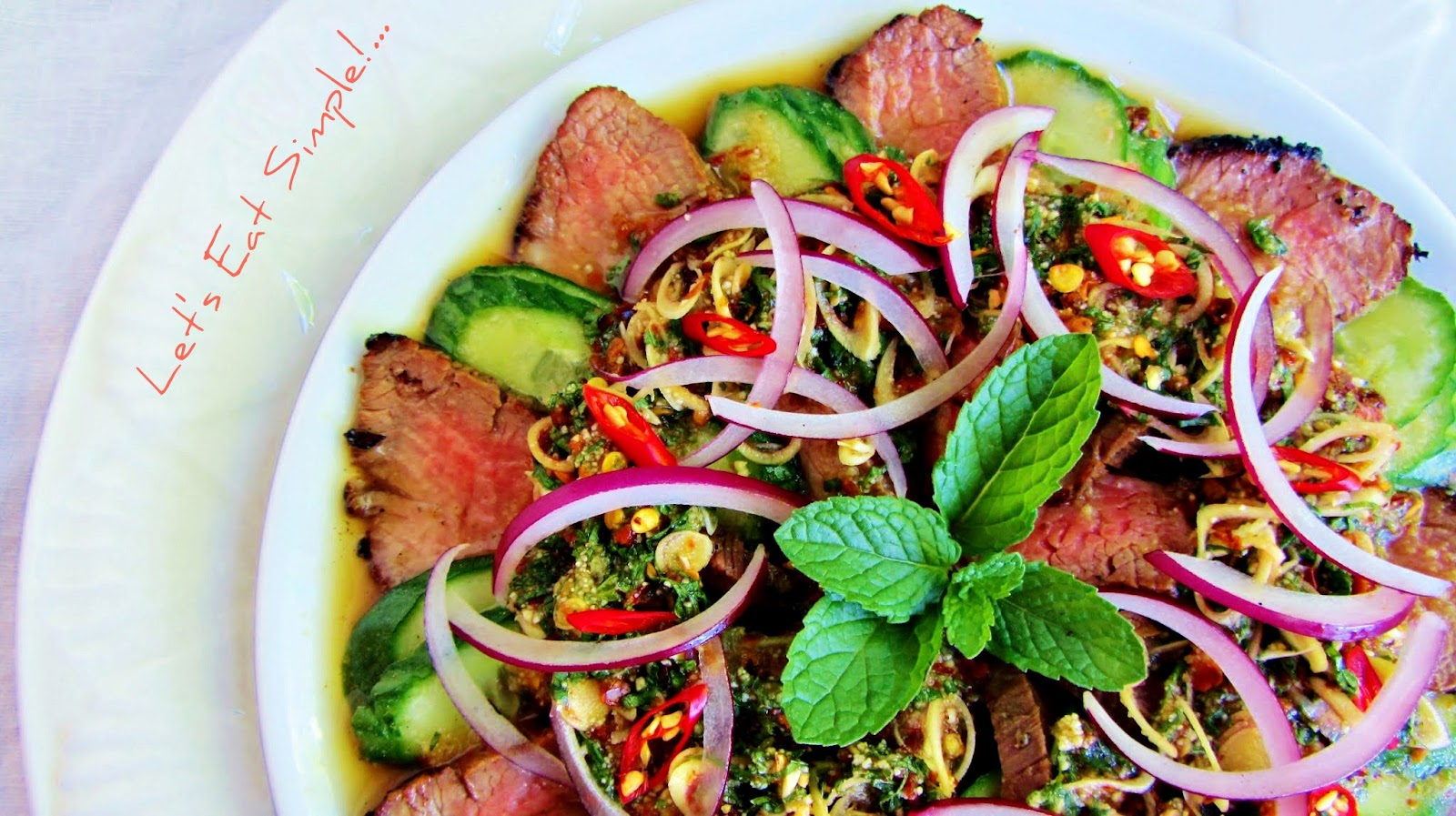 Let's eat.....simple!: Yum Nua Yang / Thai Spicy Grilled Beef Salad