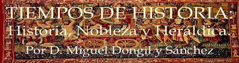 Tiempos de Historia: Historia, Nobleza y Heráldica.