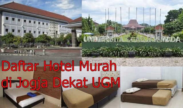 Daftar Hotel Murah Di Jogja Dekat UGM