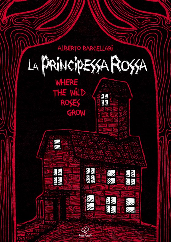 La Principessa Rossa (Where the wild roses grow )